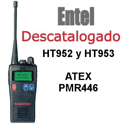 Walkies ENTEL PMR446 ATEX HT952 y HT953 16/255 CANALES