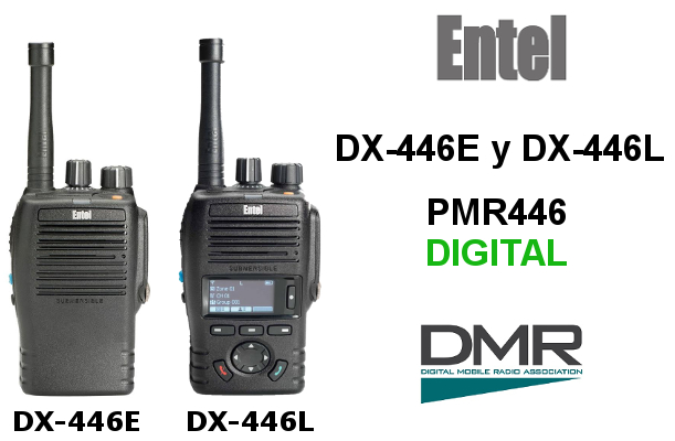 Walkies ENTEL Digitales DX-446E y DX-446L PMR/DMR446