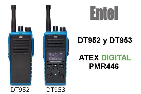 Walkies Entel PMR446 ATEX DT952 y DT953 CON 16/256 CANALES