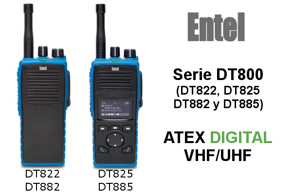 Walkies Entel ATEX DT822, DT825, DT882 y DT885 16/256 CANALES